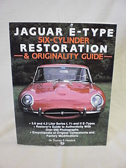 Jaguar E-Type Six-Cylinder Restoration & Originality Guide