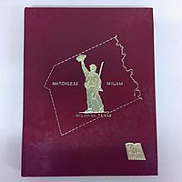 Matchless Milam - History of Milam Country Texas (A Texas Sesquicentennial Edition 1836 - 1986)