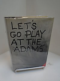 Let's go play at the Adams',