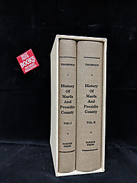 History of Marfa and Presidio County, Texas 1535-1946 (2 vol set)