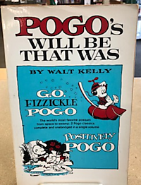 Pogo's Will Be That Was
