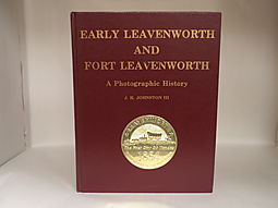 Early Leavenworth and Fort Leavenworth