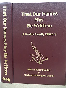 That Our Names May be Written: A Gaddy Family History