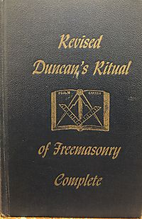 Revised Duncan's Ritual of Freemasonry Complete