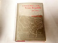 A Political History of the Texas Republic 1836-1845