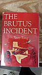 The Brutus Incident
